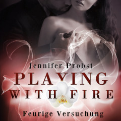 Playing with Fire – Feurige Versuchung