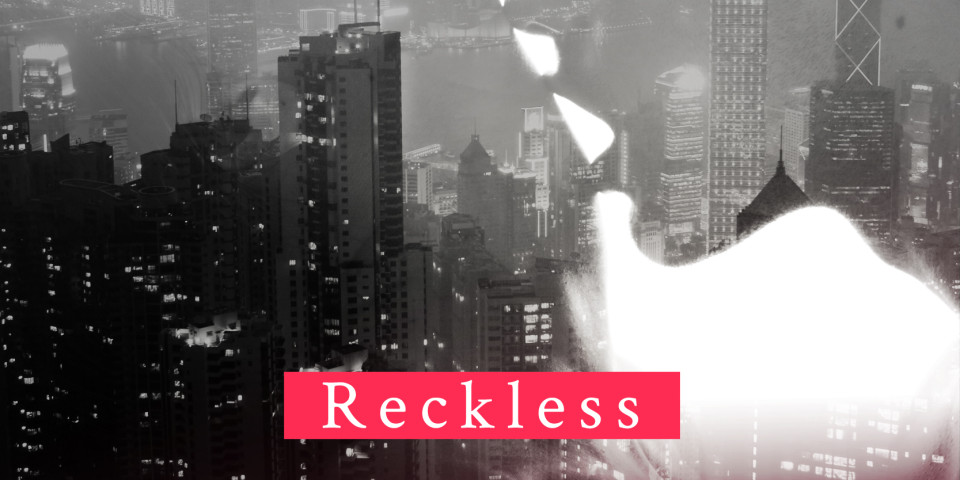 Reckless – You are Mine
