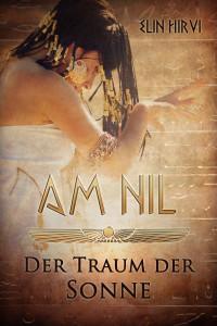 Am Nil I - Der Traum der Sonne
