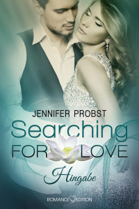 Searching for Love - Hingabe