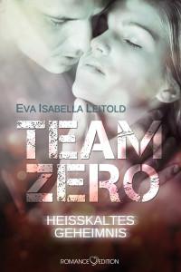 Team Zero - Heisskaltes Geheimnis Ebook Cover