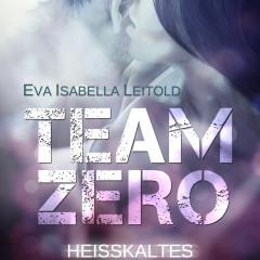 Team Zero: Heisskaltes Spiel