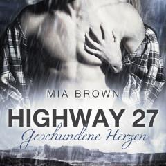 Highway 27: Geschundene Herzen