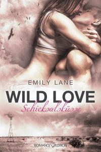 Wild Love - Schicksalsküsse Cover