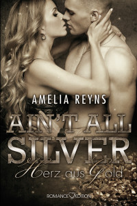 Ain't all Silver Ebook Cover neu 03