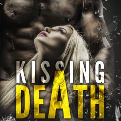 Kissing Death: Verliebt in einen Killer