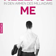 Release me: In den Armen des Milliardärs