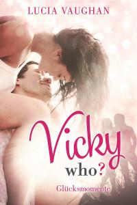 Vicki who