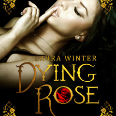 Dying Rose – Belle & The Beast