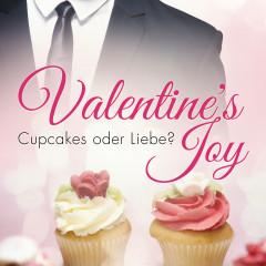 Valentine's Joy: Cupcakes oder Liebe?