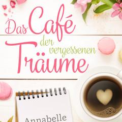 Das Café der vergessenen Träume