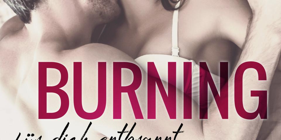 Burning Desire: Für dich entbrannt