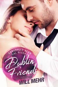 Dublin Friends - Ein Millionär will mehr 01