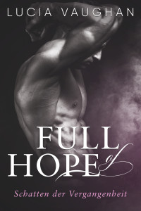 Full of Hope - Schatten der Vergangenheit