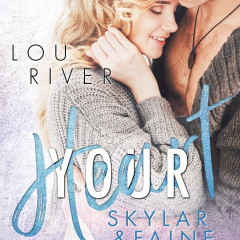 Your Heart: Skylar & Faine