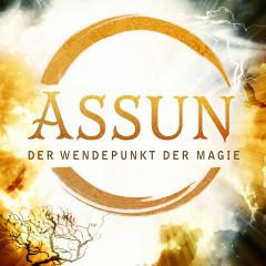 Assun: Der Wendepunkt der Magie