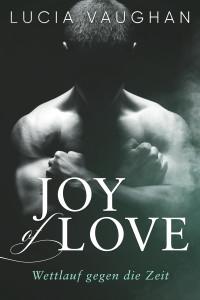 Joy of Love - Wettlauf gegen die Zeit