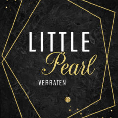Little Pearl: Verraten