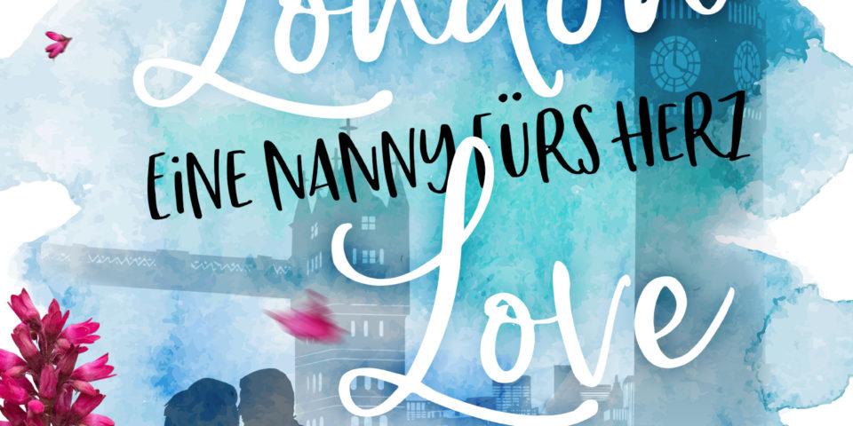London Love: Eine Nanny fürs Herz