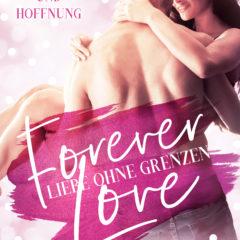 Forever Love: Liebe ohne Grenzen