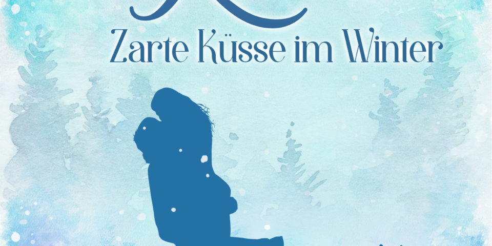 Snow Kisses: Zarte Küsse im Winter