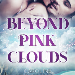 Beyond Pink Clouds