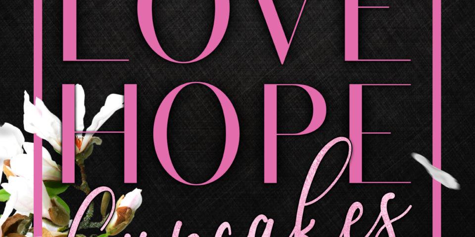 Love Hope Cupcakes