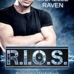 R.I.O.S.: Brisante Wahrheit